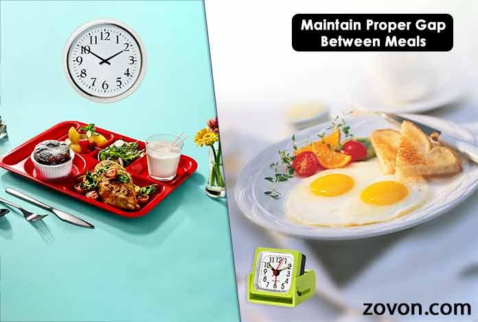 Maintain-Proper-Gap-Between-Meals
