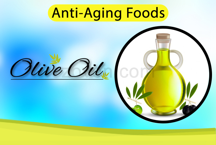 olive oil to delay aging