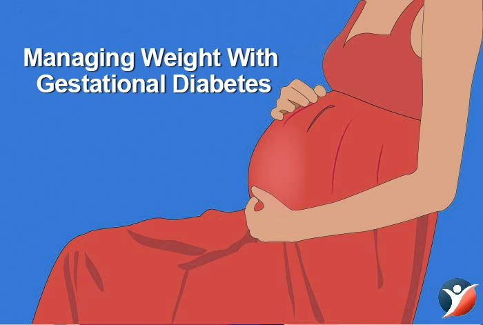 managing weight with gestational diabetes