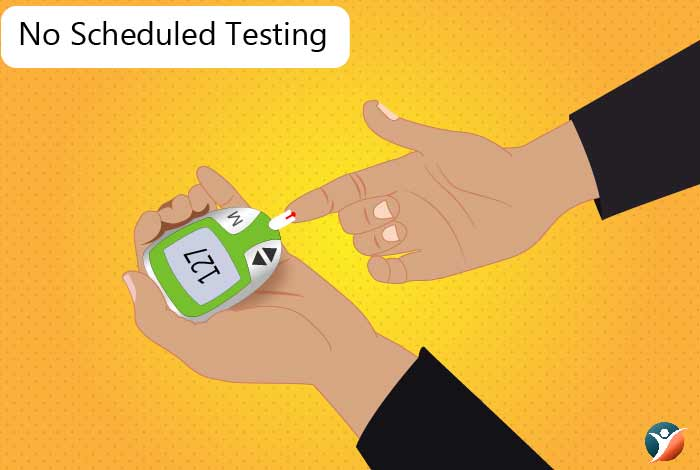 no scheduled testing for blood sugar level