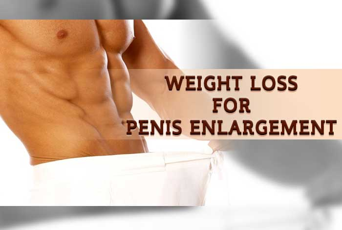 weight loss for penis enlargement