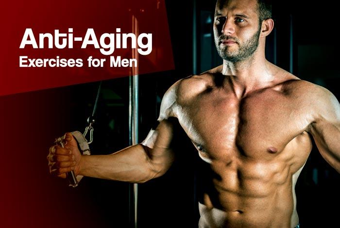 anti aging exercises for men