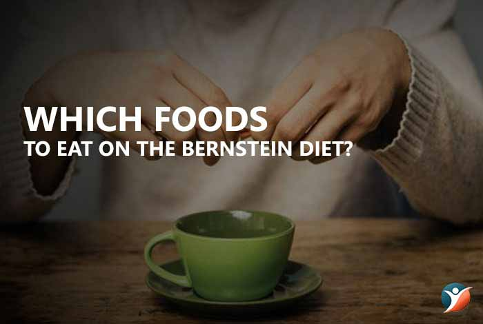 which foods to eat in bernstein solution for diabetes