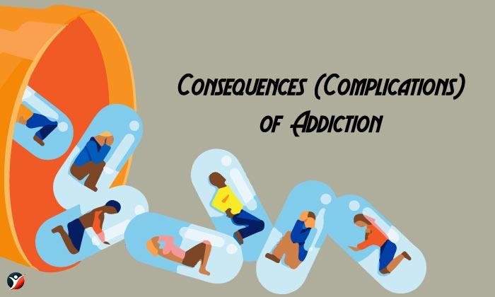 complications of addiction
