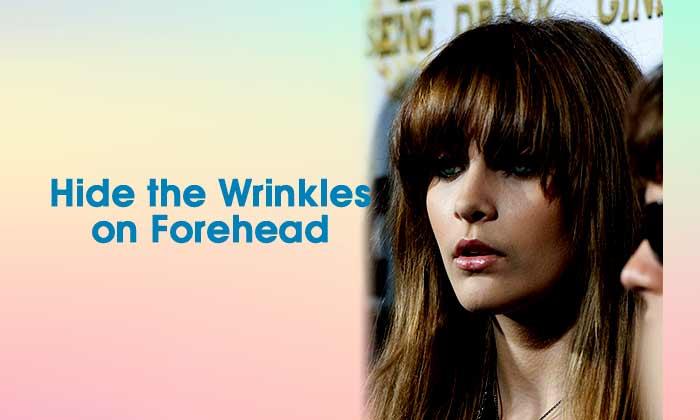 Hide the Wrinkles on Forehead