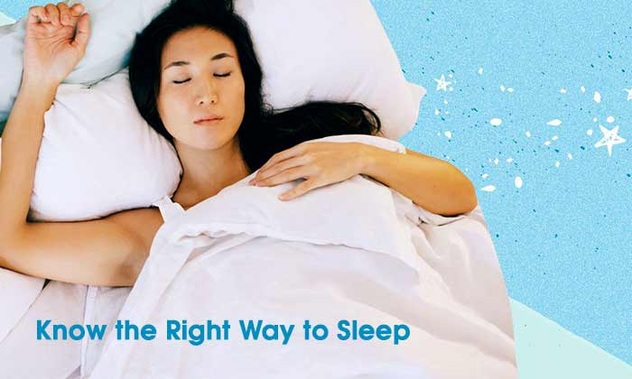 Know the Right Way to Sleep