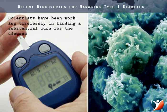 Recent Discoveries for Managing Type I Diabetes