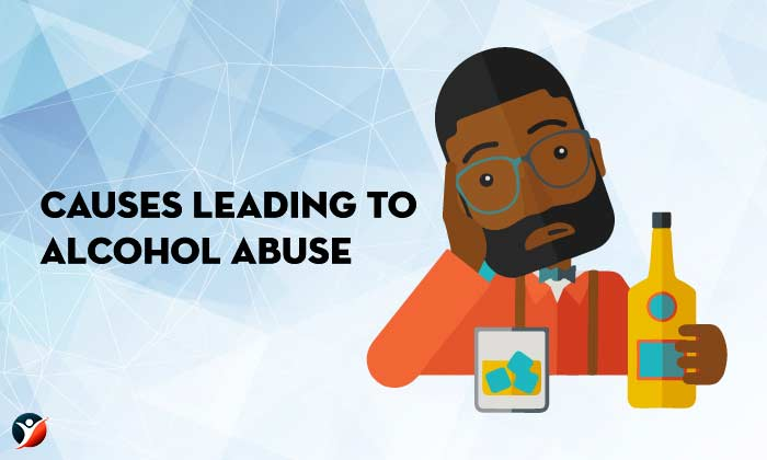 Causes Leading To Alcohol Abuse