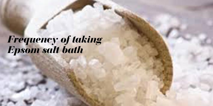 Frequency of taking Epsom salt bath