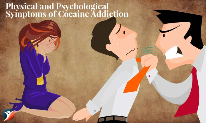 Physical and Psychological Symptoms of Cocaine Addiction: