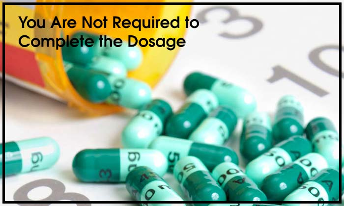 You Are Not Required to Complete the Dosage