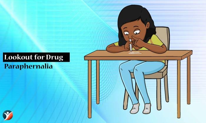 Lookout for Drug Paraphernalia